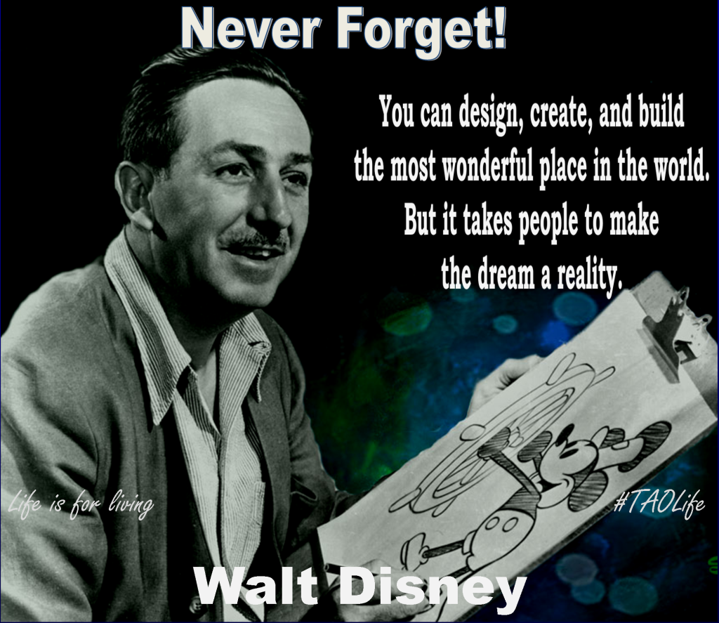 Most Famous Quotes In History 30 Inspirational Walt Disney Quotes About Dreams Family And Life