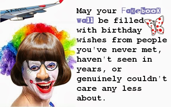 Funny humoros Birthday Quote for a Best Friend