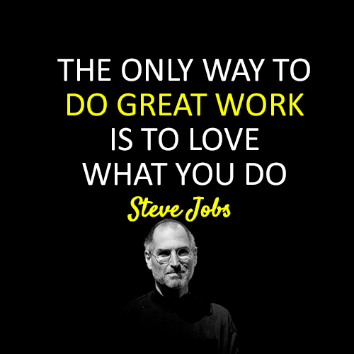 love your job steve jobs quote