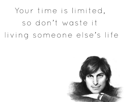 time is shortend steve jobs quotes