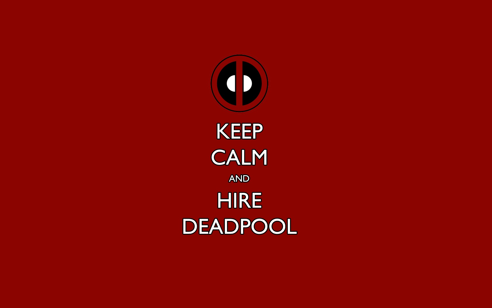 keep-calm-and-hire-deadpool-wallpaper
